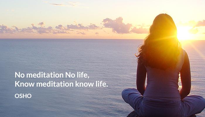 know life meditation osho