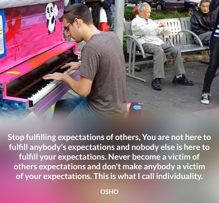 expectation fulfill make nobody osho other quote victim your