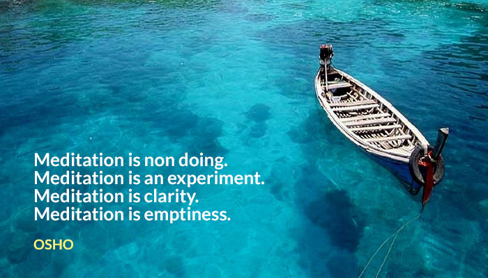 clarity emptiness experiment mediation nondoing osho