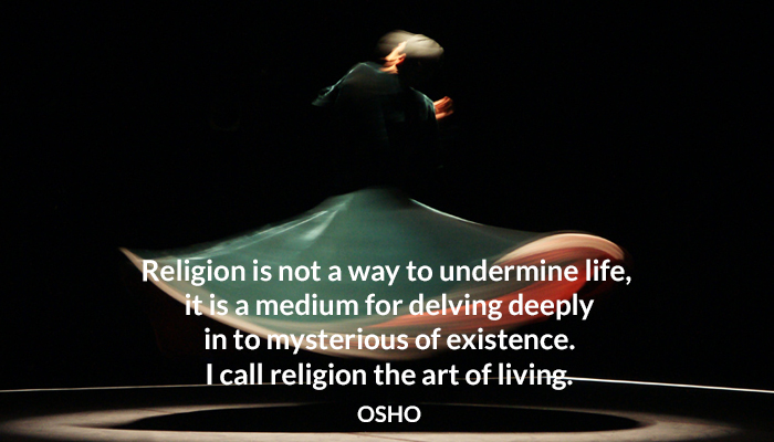 art existence life living medium of osho oshoonlife oshoonreligion religion