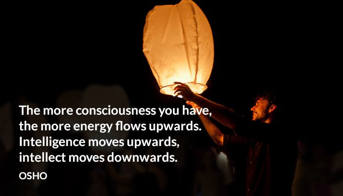 consciousness downwards energy intellect intelligence osho upwards