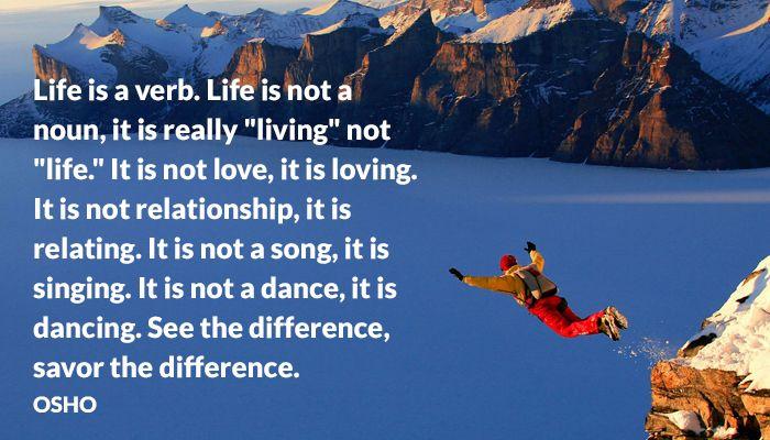 dance life living loving noun osho relating relationship singing song verb