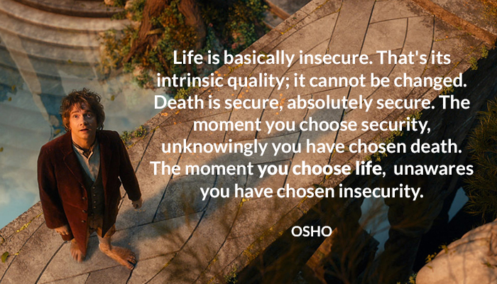 death insecure life osho quality secure unknowingly