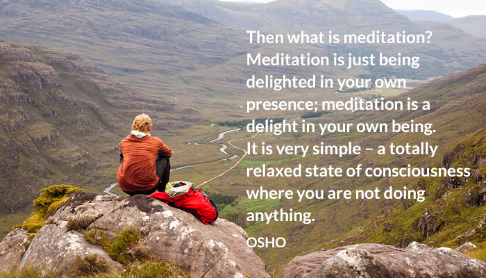 being consciousness delighted doing meditation nothing osho own presence relaxed state