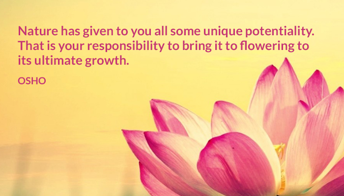 bring flowering growth nature osho potentiality responsibility ultimate unique