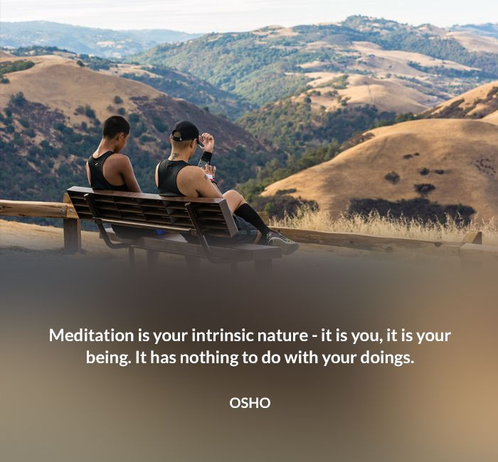 being do doing intrinsic meditation nature nothing osho quote to