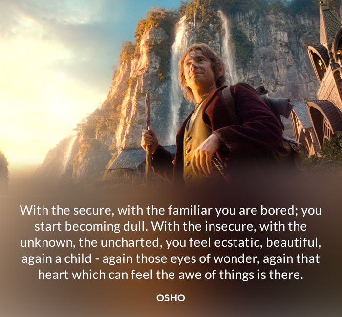 beautiful bored child dull ecstatic familiar heart insecure osho quote secure unknown wonder