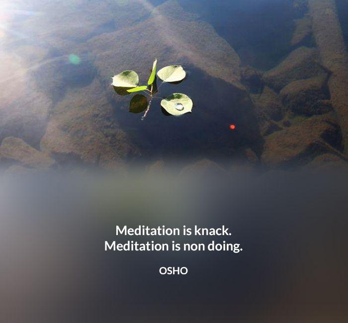 Doing Knack Meditation Non Osho Quote