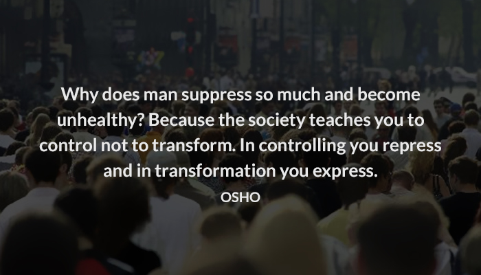 control express man osho society suppress transform unhealthy