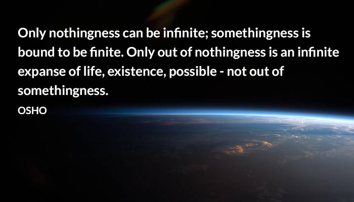 existence expanse infinite life nothingness osho