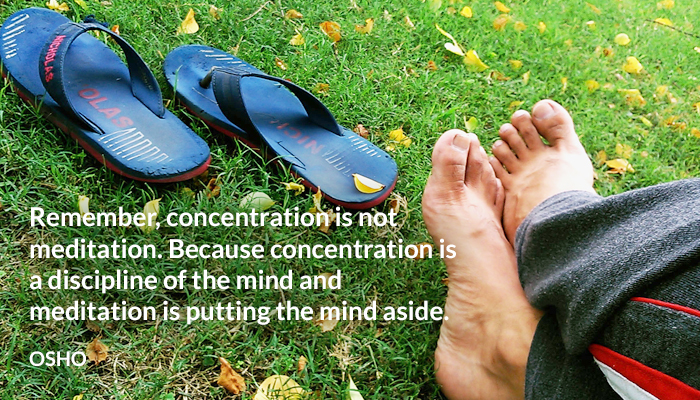 aside concentration discipline meditation mind osho putting
