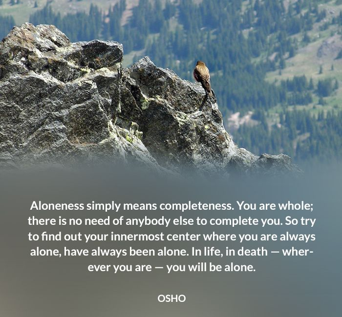 alone aloneness birth completeness death osho quote