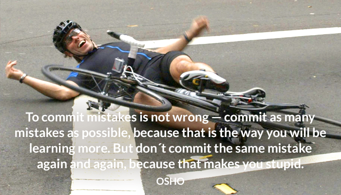 commit learning many mistakes more osho stupid wrong