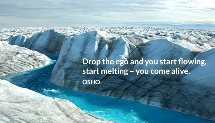 alive drop ego flowing melting osho start