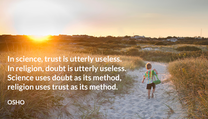 doubt method osho religion science trust