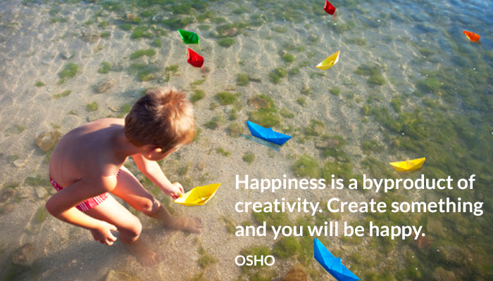 byproduct create creativity happiness happy osho you