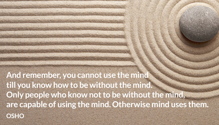 mind osho people use without