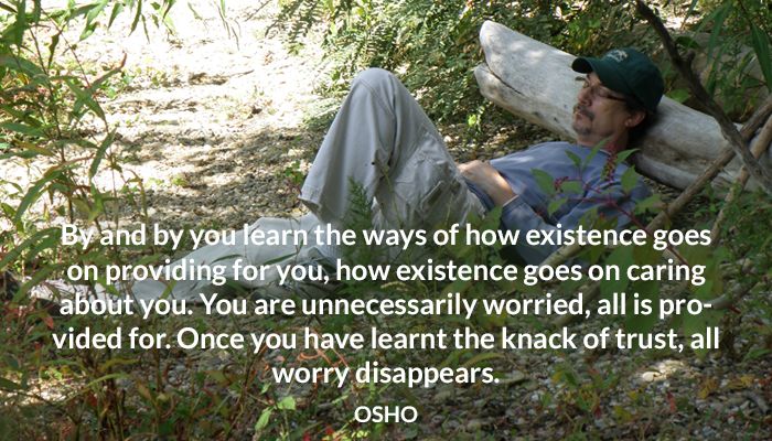 caring existence knack learn osho providing trust ways worried you