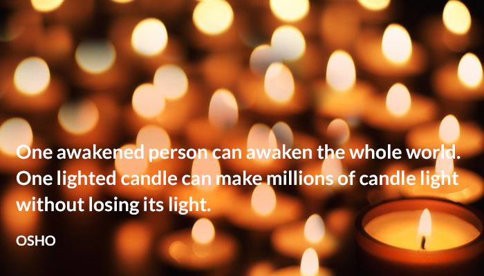 awaken awakened candle light osho person whole world