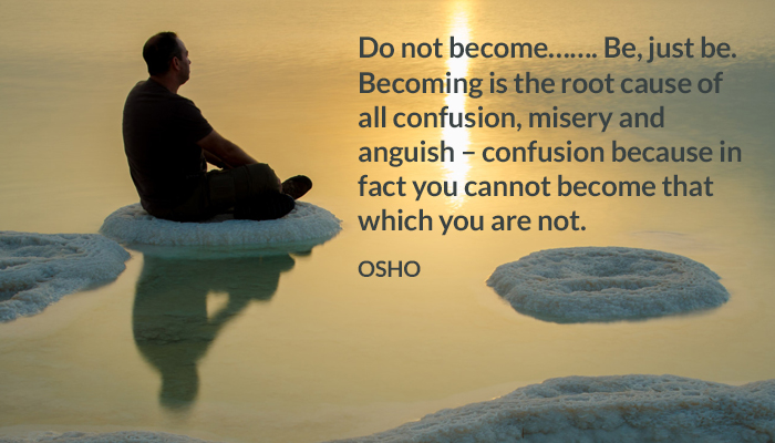 anguish be becoming cause confusion misery osho root