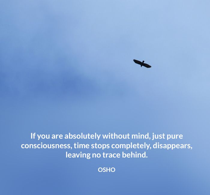 consciousness mind no osho quote stop trace without