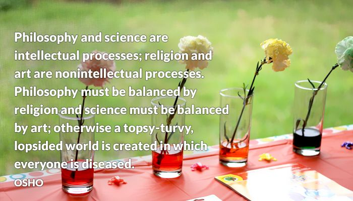diseased everyone intellectual osho philosophy processes religion science topsy