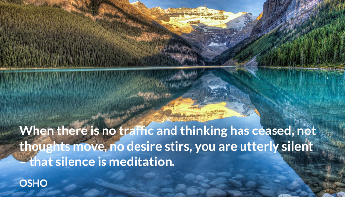 ceased Desire meditation move osho silence silent thinking thoughts traffic