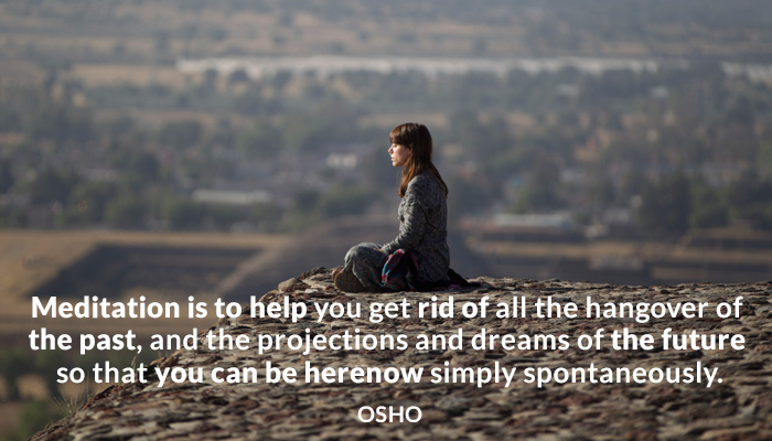 dreams future hangover here meditation now osho past projections spontaneously