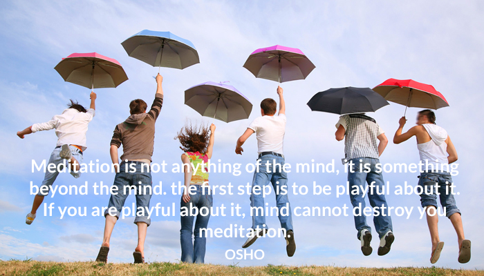 meditation mind osho playful