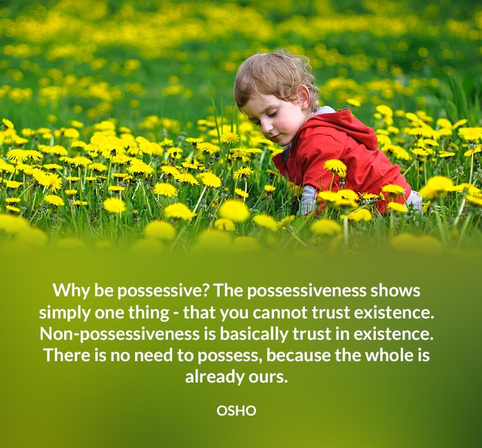 existence osho ours possessive quote trust