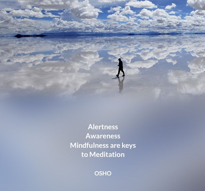 alertness awareness meditation mindfulness osho quote