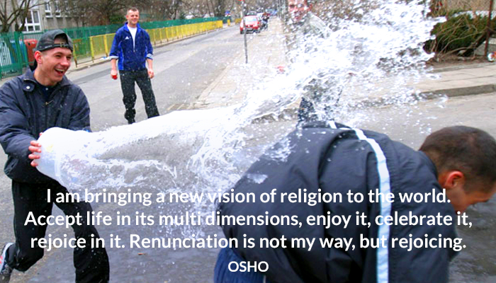 accept celebrate enjoy life new osho rejoice religion vision world