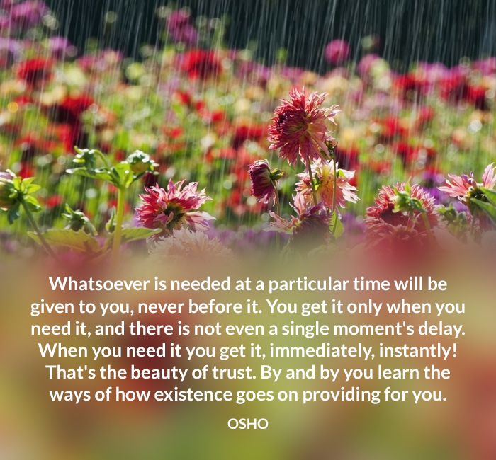 existence give immediately instant need osho provide quote time trust