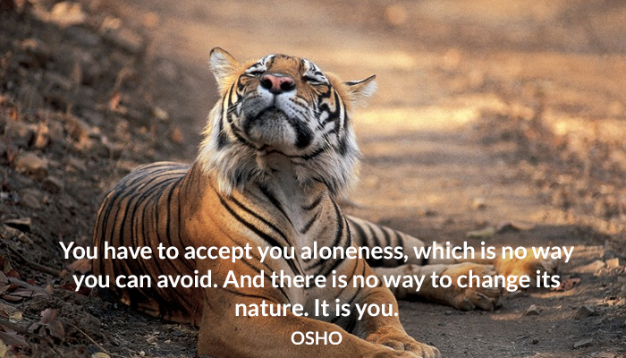 accept aloneness nature osho you