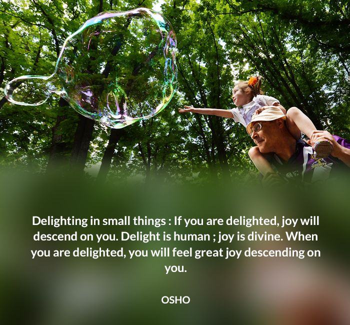 delighting divine human joy osho quote small thing