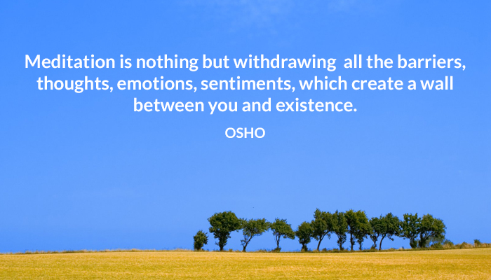 emotions existence mediation osho sentiment thoughts