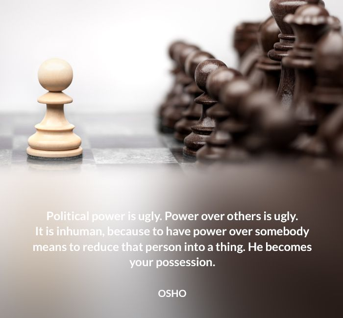 inhuman means osho person policitical possession power quote reduce thing ugly
