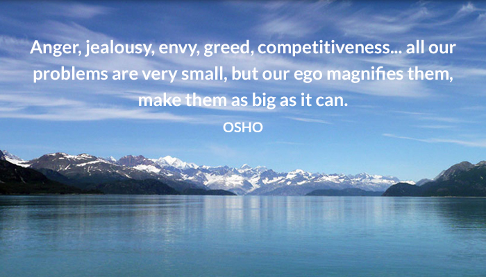 anger big competitiveness ego envy greed jealousy make osho