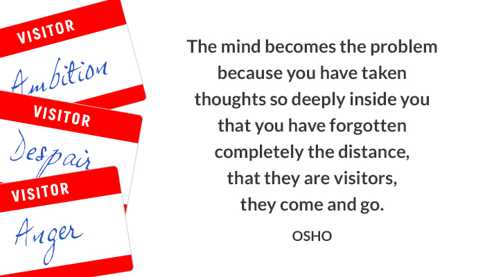distance mind osho oshoonthoughts problem thoughts visitor