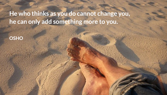 add change do more osho think