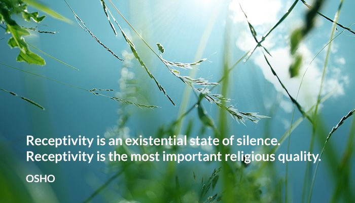 existential osho receptivity religious silence state