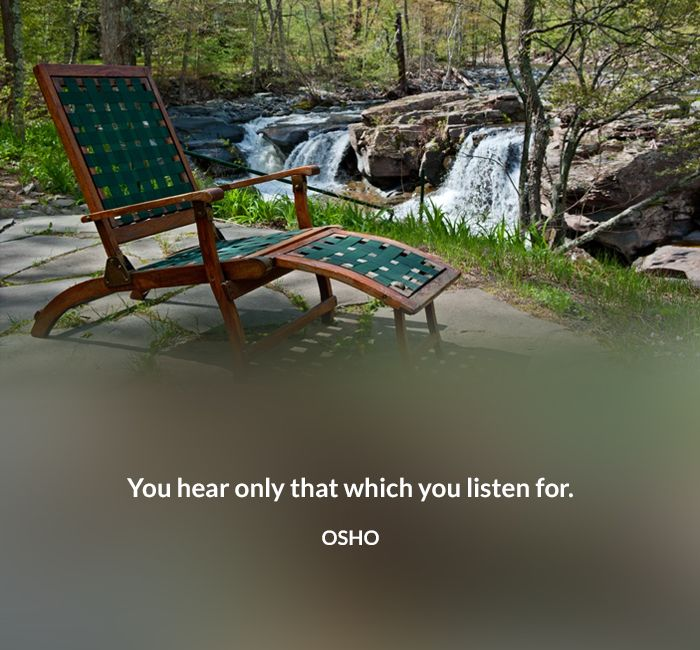 hear listen only osho quote