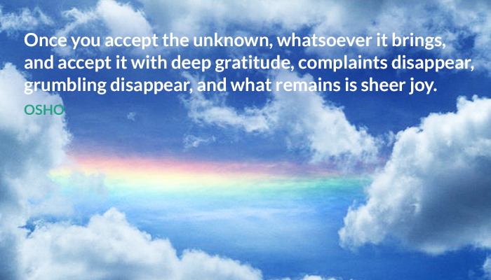 accept bring complaints disappear gratitude grumbling joy sheer unknown