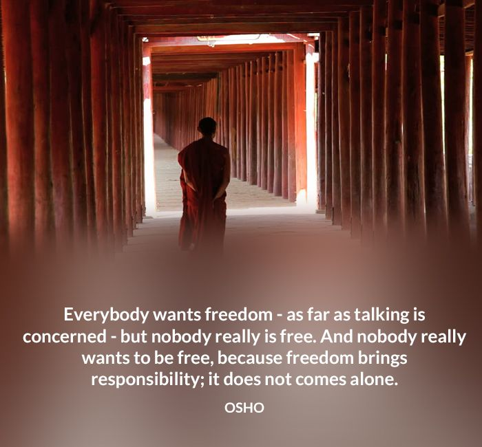 alone free freedom osho quote responsibility talking want